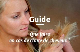Guide sur la chute de cheveux